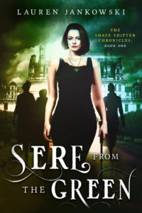 Sere from the Green by Lauren Jankowski