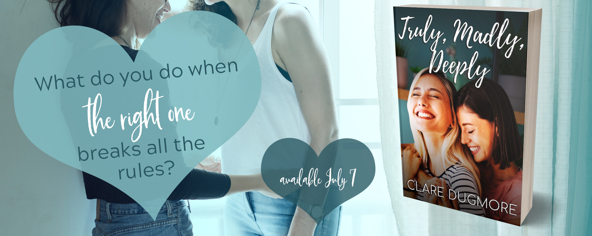 Truly, Madly, Deeply by Clare Dugmore, coming soon
