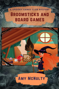 Broomsticks and Board Games by Amy McNulty